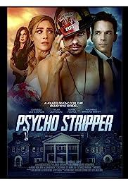 Watch Psycho Stripper (2019) Online Full Movie Free