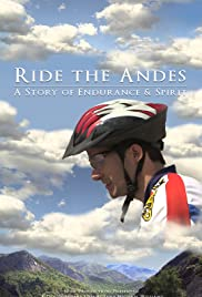 Ride the Andes: A Story of Endurance & Spirit