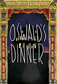 Primary photo for Oswald's Dinner