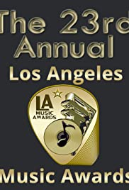 23rd Annual Los Angeles Music Awards Poster