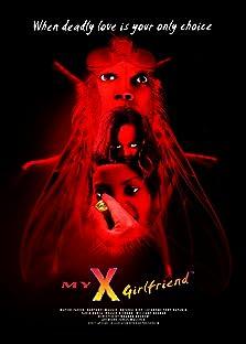 My X Girlfriend (2019)