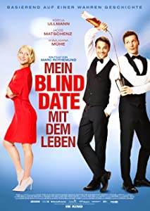 Watch free downloaded movies Mein Blind Date mit dem Leben [1280x960]