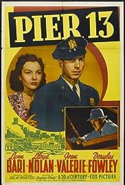 Pier 13 Poster