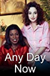 Any Day Now (1998)