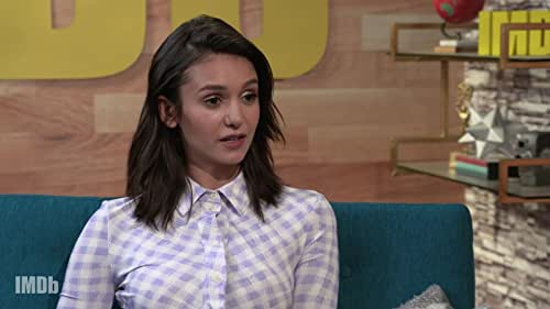 It's All Relative with Nina Dobrev and Her Perfect TV and Movie Family