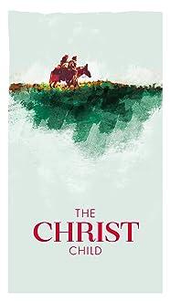 The Christ Child: A Nativity Story (2019)