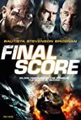 Pierce Brosnan, Ray Stevenson, and Dave Bautista in Final Score (2018)