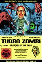 Turbo Zombi - Tampons of the Dead