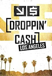 Droppin' Cash: Los Angeles Poster