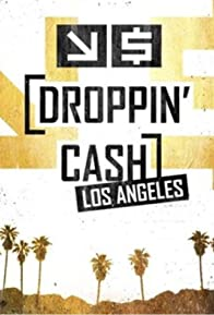 Primary photo for Droppin' Cash: Los Angeles