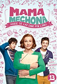 Sigrid Alegría, Alonso Quintero, and Simón Pesutic in Mamá Mechona (2014)