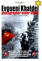 Yevgeny Khaldei, photographer under Stalin