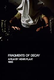Fragments of Decay Poster