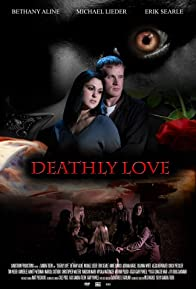Primary photo for Deathly Love