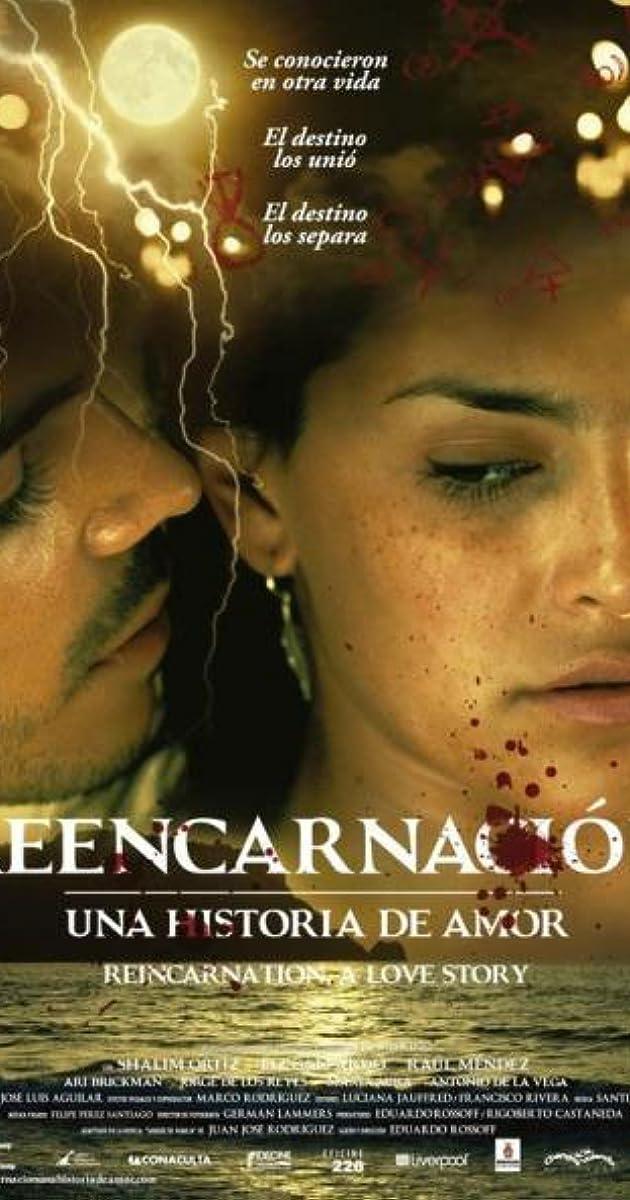 Reencarnacion Una Historia De Amor 2012 Imdb