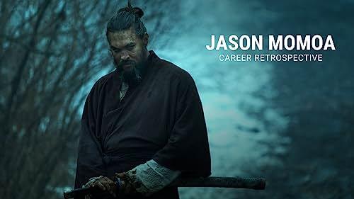 Jason Momoa   Career Retrospective
