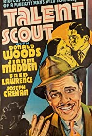 Fred Lawrence, Jeanne Madden, and Donald Woods in Talent Scout (1937)