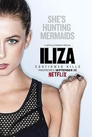 Iliza Shlesinger: Confirmed Kills (2016)