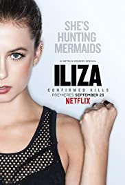 Iliza Shlesinger: Confirmed Kills (2016) Poster - TV Show Forum, Cast, Reviews