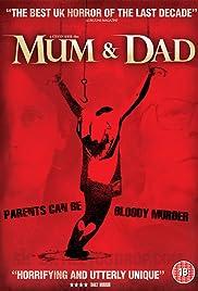 Mum & Dad(2008) Poster - Movie Forum, Cast, Reviews