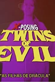 The Flesh and the Fury: X-posing Twins of Evil Poster
