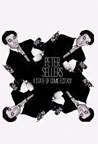 Primary photo for Peter Sellers: A State of Comic Ecstasy