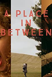 A Place in Between Poster