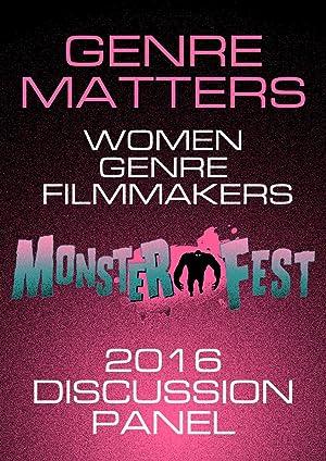 Genre Matters: Women Genre Filmmakers