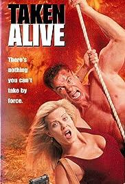 Taken Alive(1995) Poster - Movie Forum, Cast, Reviews