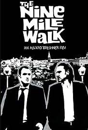 The Nine Mile Walk Poster