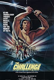 The Challenge (1982) Poster - Movie Forum, Cast, Reviews