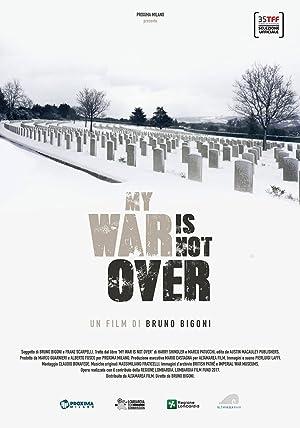 My War Is Not Over