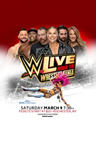 Primary photo for WWE Live Road to WrestleMania