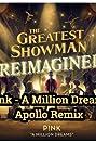 P!nk & Willow Sage Hart: A Million Dreams/A Million Dreams (Reprise)