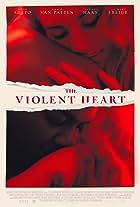 The Violent Heart