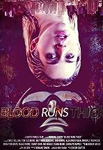Blood Runs Thick