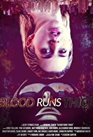 Blood Runs Thick Poster