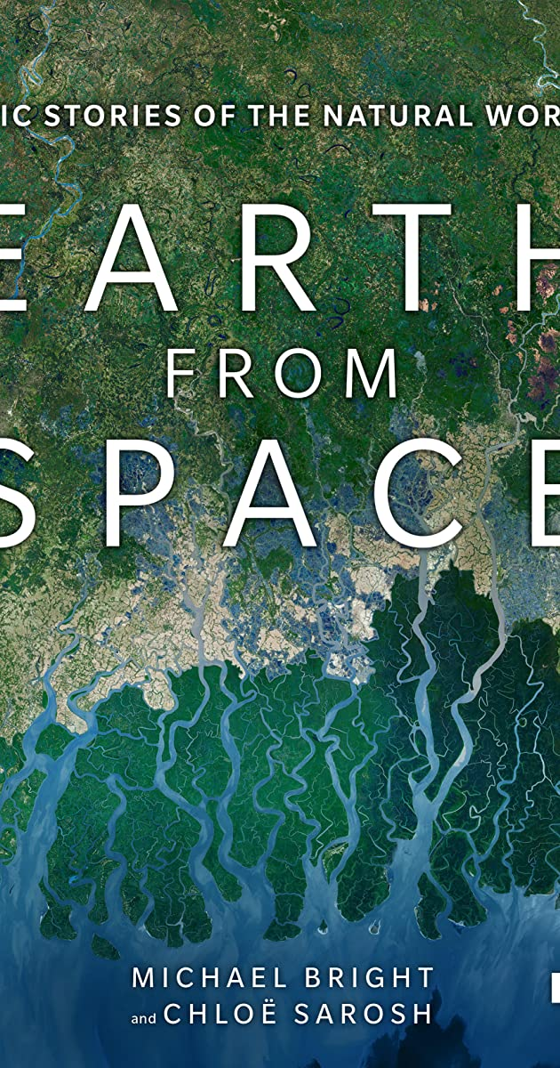Download Earth from Space or watch streaming online complete episodes of  Season1 in HD 720p 1080p using torrent