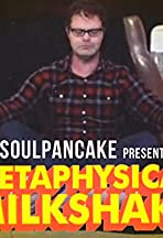 Metaphysical Milkshake