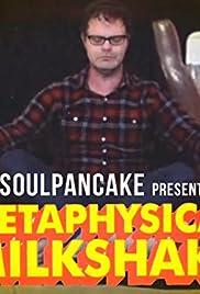 Metaphysical Milkshake Poster