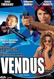 Vendus(2004) Poster - Movie Forum, Cast, Reviews