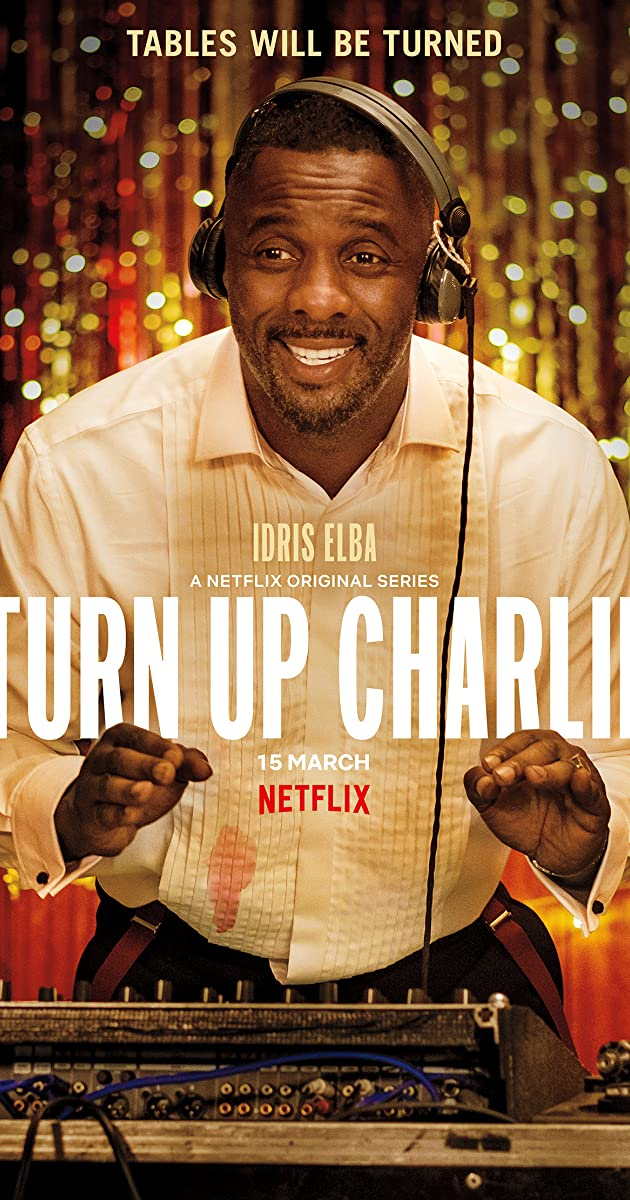 Download Turn Up Charlie or watch streaming online complete episodes of  Season 1 in HD 720p 1080p using torrent
