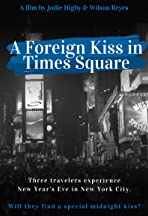 A Foreign Kiss in Times Square