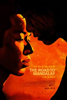 The Road to Mandalay (2016)