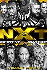NXT Greatest Matches Vol. 1 Poster