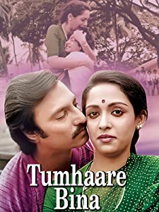 All the best movie dvdrip download Tumhare Bina [2K]