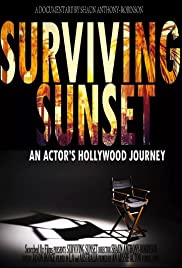 Surviving Sunset an Actor's Hollywood journey. Poster