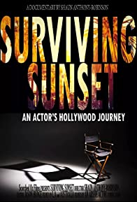 Primary photo for Surviving Sunset an Actor's Hollywood journey.