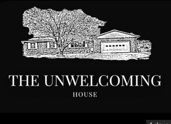 The Unwelcoming House