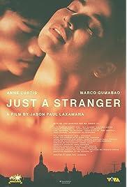 Just a Stranger
